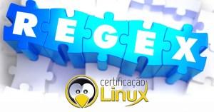 regex Dicas do Certificação Linux