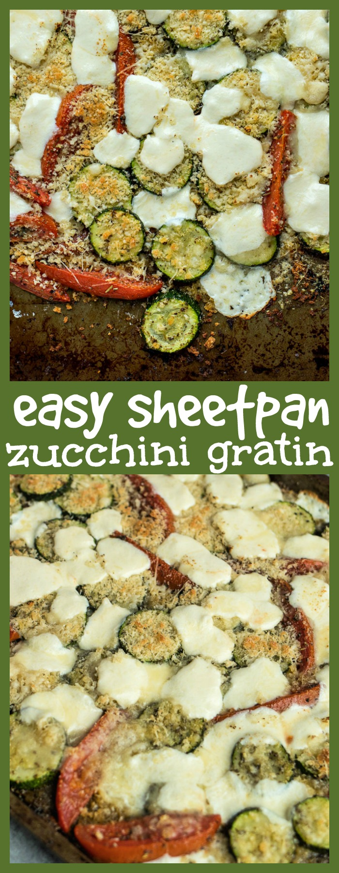 Easy Sheet-pan Zucchini Gratin photo collage