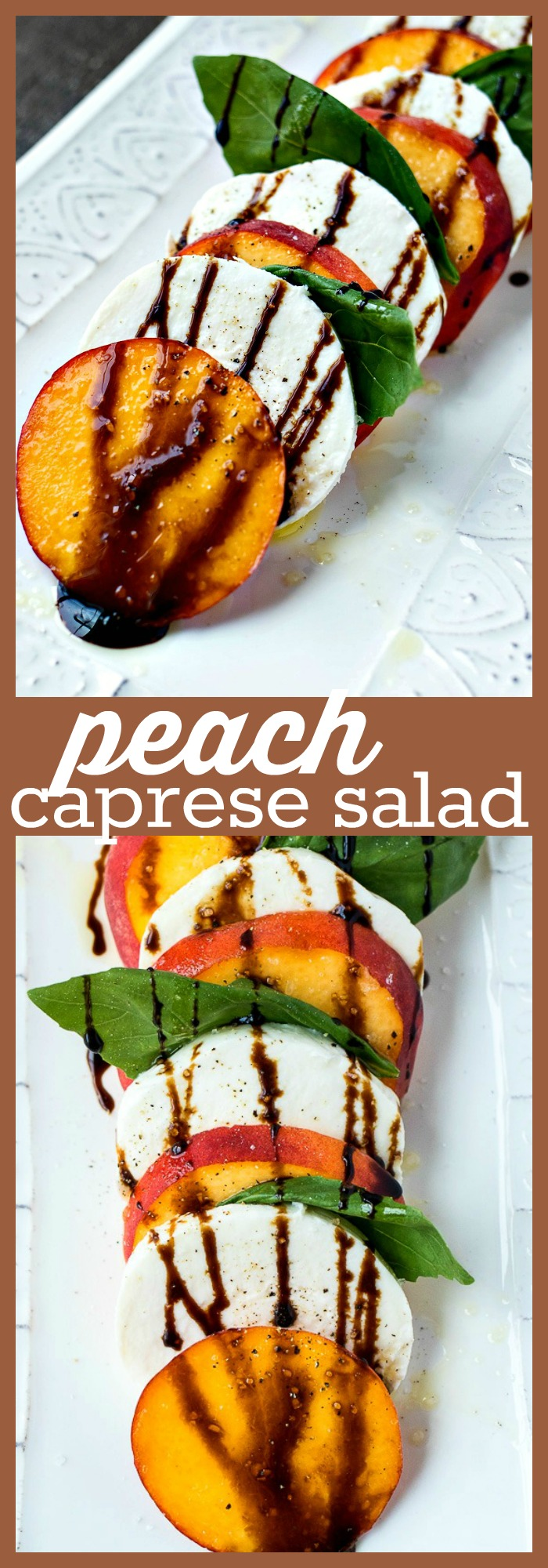 Peach Caprese Salad photo collage