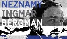 Neznámý Ingmar Bergman v Brně a Praze