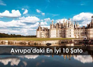 Avrupa'daki En İyi 10 Şato