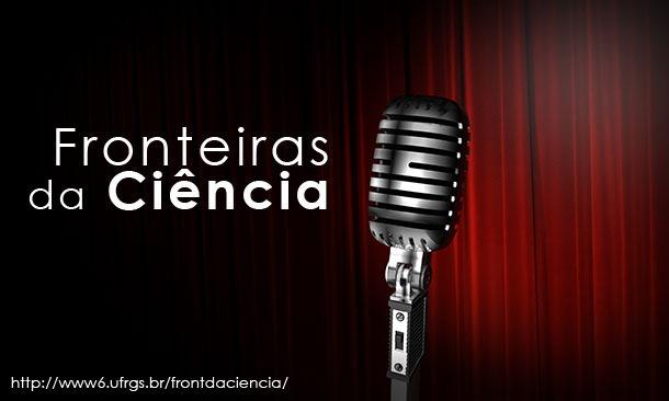 Novo Podcast: Fronteiras da Ciência