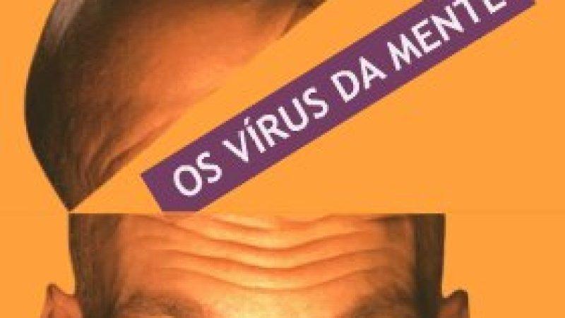 Os Vírus da Mente