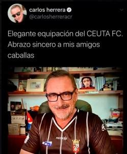 El tuit de Carlos Herrera con la camiseta de la AD Ceuta FC