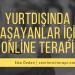 Yurtdışında Yaşayanlar İçin Online Terapi