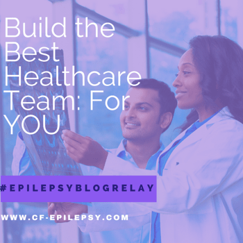 Build the Best Healthcare Team: For You