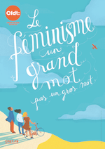 CFDT. Le féminisme est un grand mot format A3