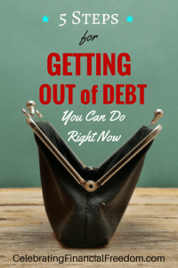 5 Steps for Getting Out of Debt You Can Do Right Now