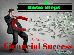 The 4 Basic Steps to Achieve Financial Success
