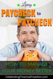 Living Paycheck to Paycheck- How to Manage Your Money Better
