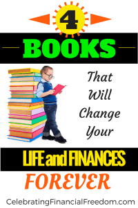 4 Books That Will Change Your Life and Finances Forever