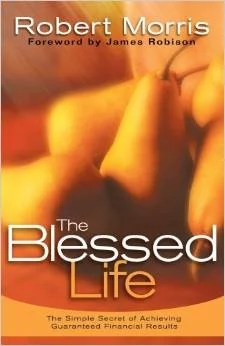 The Blessed Life- Robert Morris