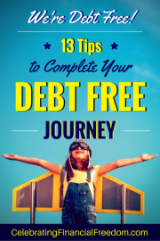 We're Debt Free! 13 Tips to Complete Your Debt Free Journey
