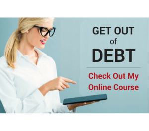 Get Outof Debt- Check Out My Online Course