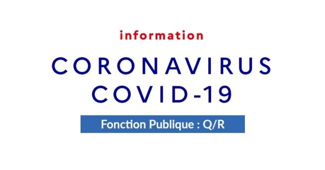 Covid-19 : Fonction Publique – Questions/réponses pour les employeurs et agents