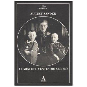"""Fabio Francescato: """"Uomini del XX secolo di August Sander"""""""