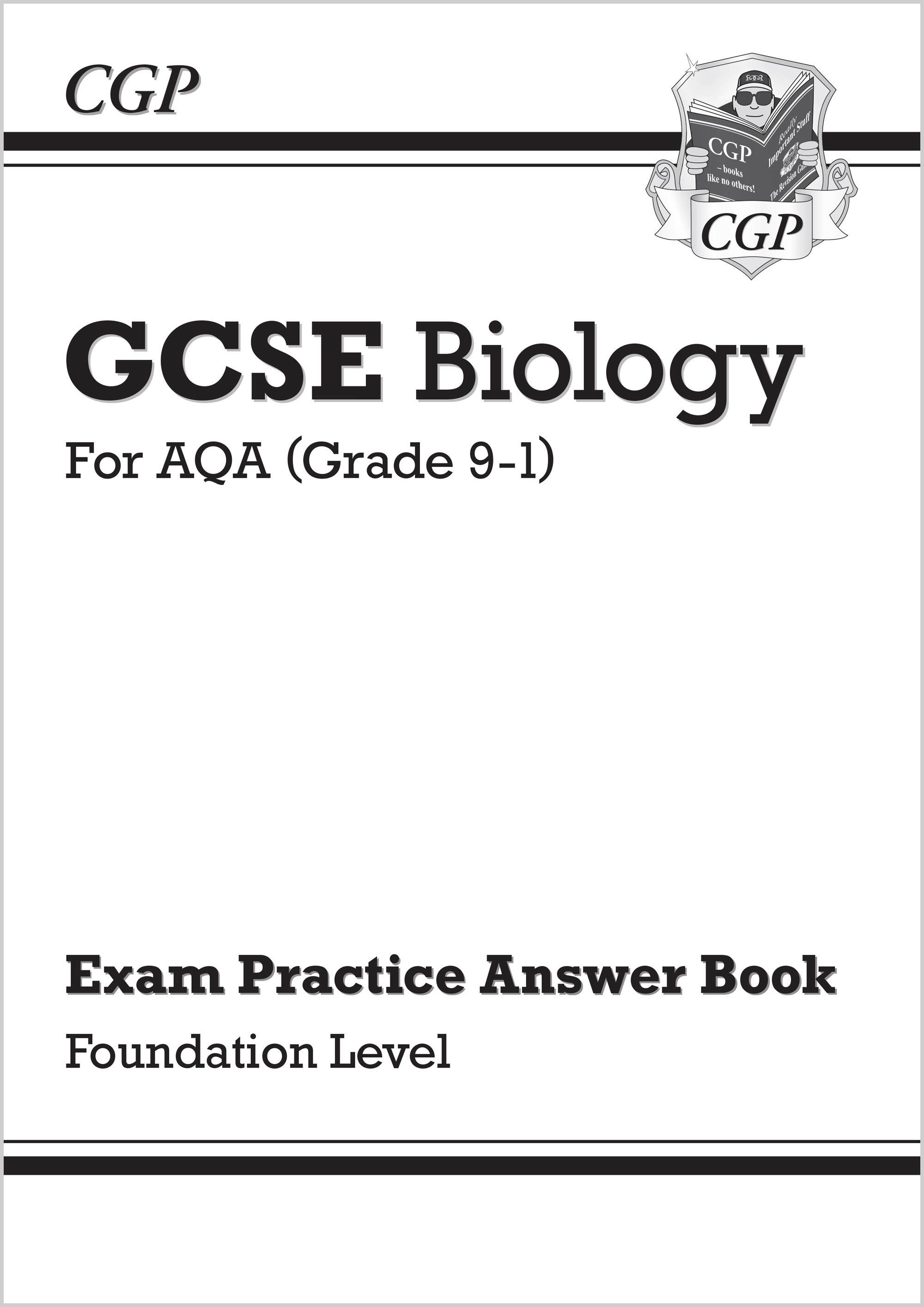 New GCSE Biology: AQA Answers (for Exam Practice Workbook