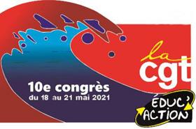 Appel du Xe congrès de la CGT Éduc'action  21 mai 2021