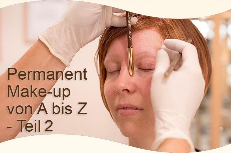Das ABC des Permanent Make-up – Teil 2