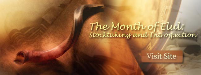 The Month of Elul  Stocktaking and Introspection  Chabadorg