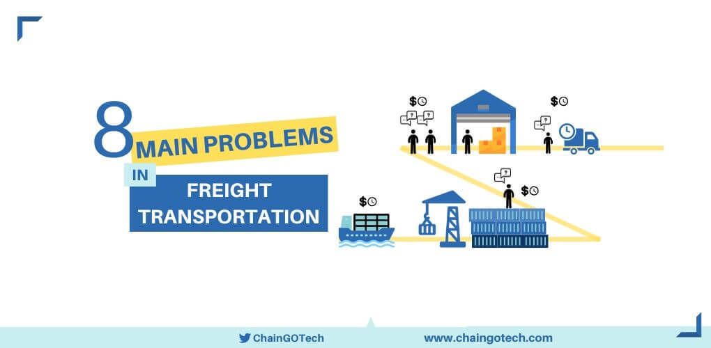 Freight Transportation Main Problems