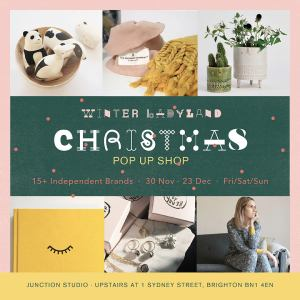 15+ independent designer makers and retailers come together for this special curated design pop up in Brighton's Sydney Street in the Lanes. Every Friday-Sunday 30th November until 23rd December. Check @winterladyland on Instagram for details.