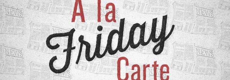 A La Carte (September 6)