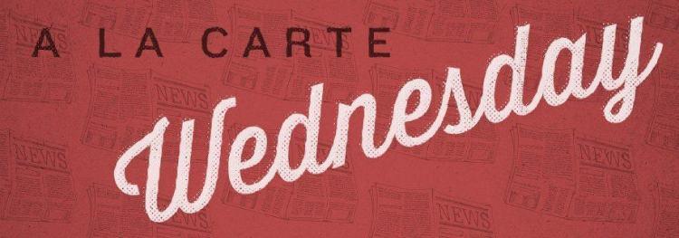 A La Carte (May 22)