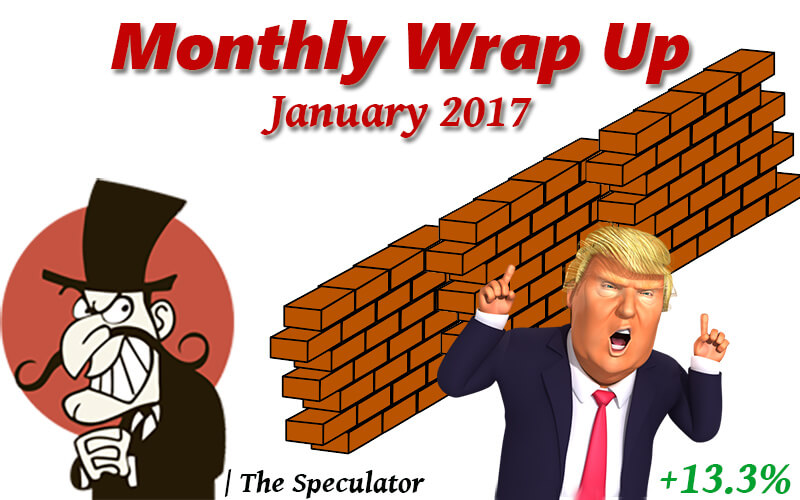 Speculator's Monthly Wrap Up – Jan 2017