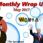 Speculator's Monthly Wrap Up – May 2017
