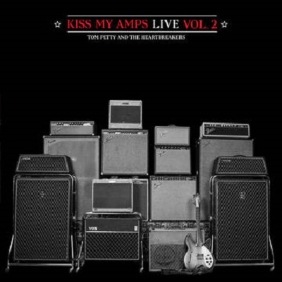 Tom_Petty_&_The_Heartbreakers_Kiss_My_Amps_Live-Vol_2