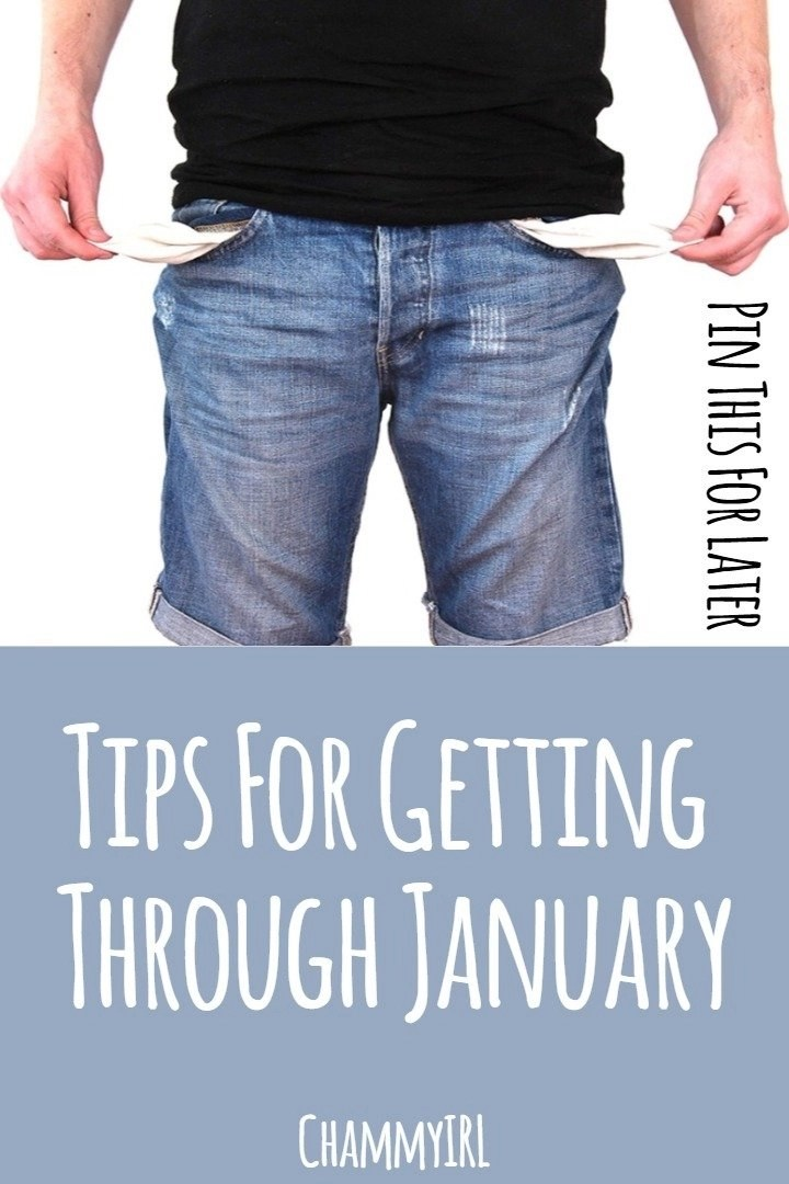 January can be a hard month for many. The expense of Christmas and having to make January's wage last an extra week or two can be hard on some people. Here are some tips for getting through January.