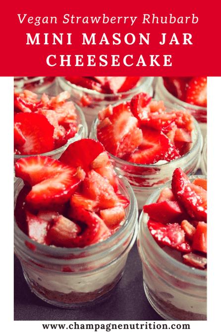 Vegan Strawberry Rhubarb mini mason jar cheesecake
