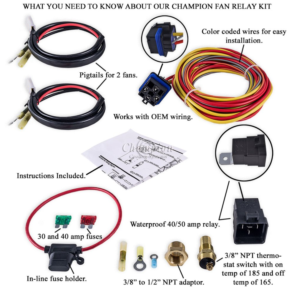medium resolution of champion cooling 180 degree 40amp electric fan relay kit for single pt cooling fan wiring harness