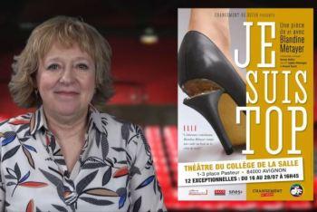 Je suis Top - Avignon 2019 Changement de décor