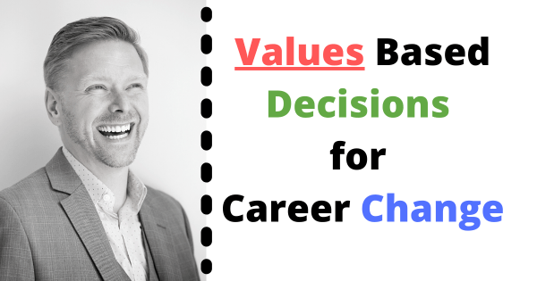 Christopher Lawrence and Values Based Decisions for Career Change