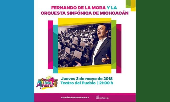 Fernando de la Mora Expo Fiesta Michoacán 2018