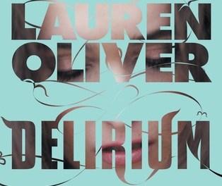 Lauren Oliver – Delirium