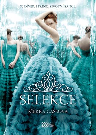 Kiera Cassová – Selekce (+ Elita aPrvní)