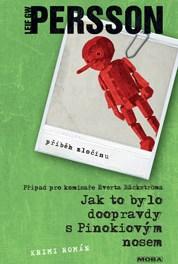 Leif GW Persson – Jak to bylo doopravdy s Pinokiovým nosem