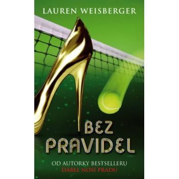 Lauren Weisberger – Bez pravidel