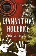 Adrian Hyland – Diamantová Holubice