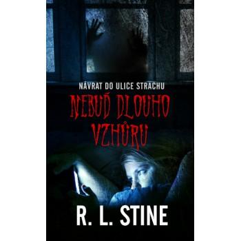 R. L. Stine – Nebuď dlouho vzhůru