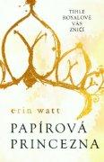 Erin Watt – Papírová princezna