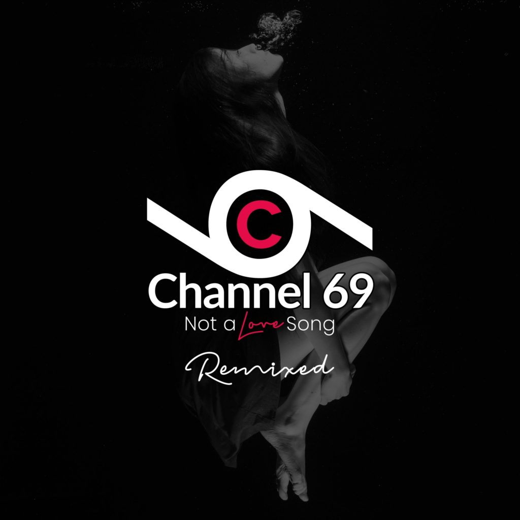 Channel 69 - Not a Love Song cover