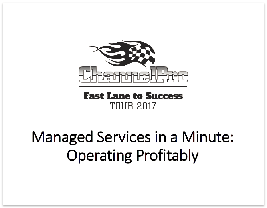 ChannelPro SMB Forum 2017 Long Beach Session Deck: Managed