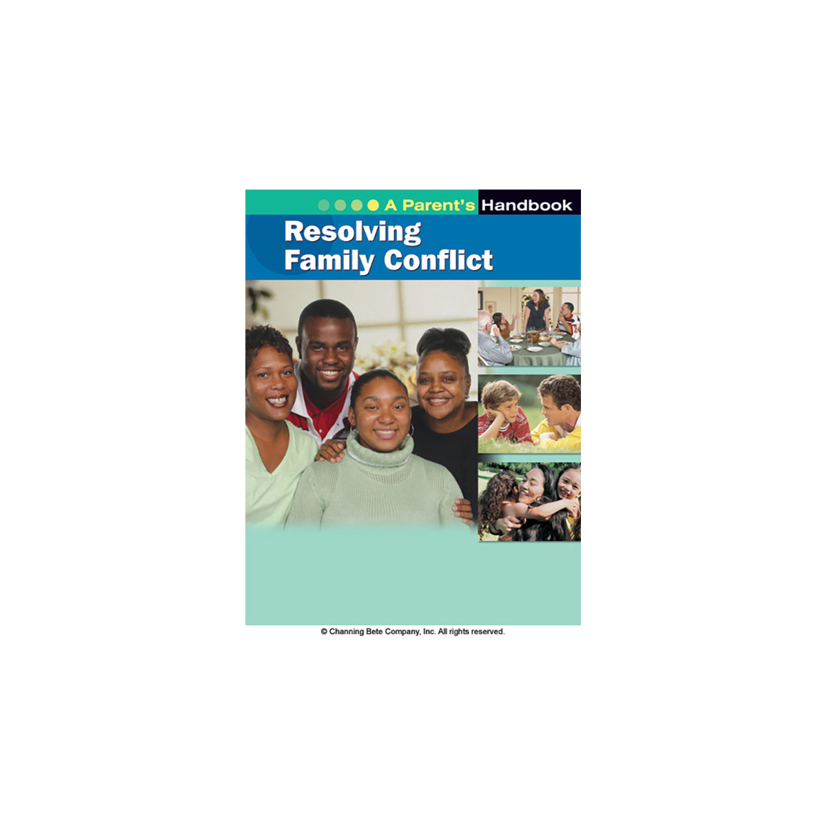 Resolving Family Conflict A Parent S Handbook