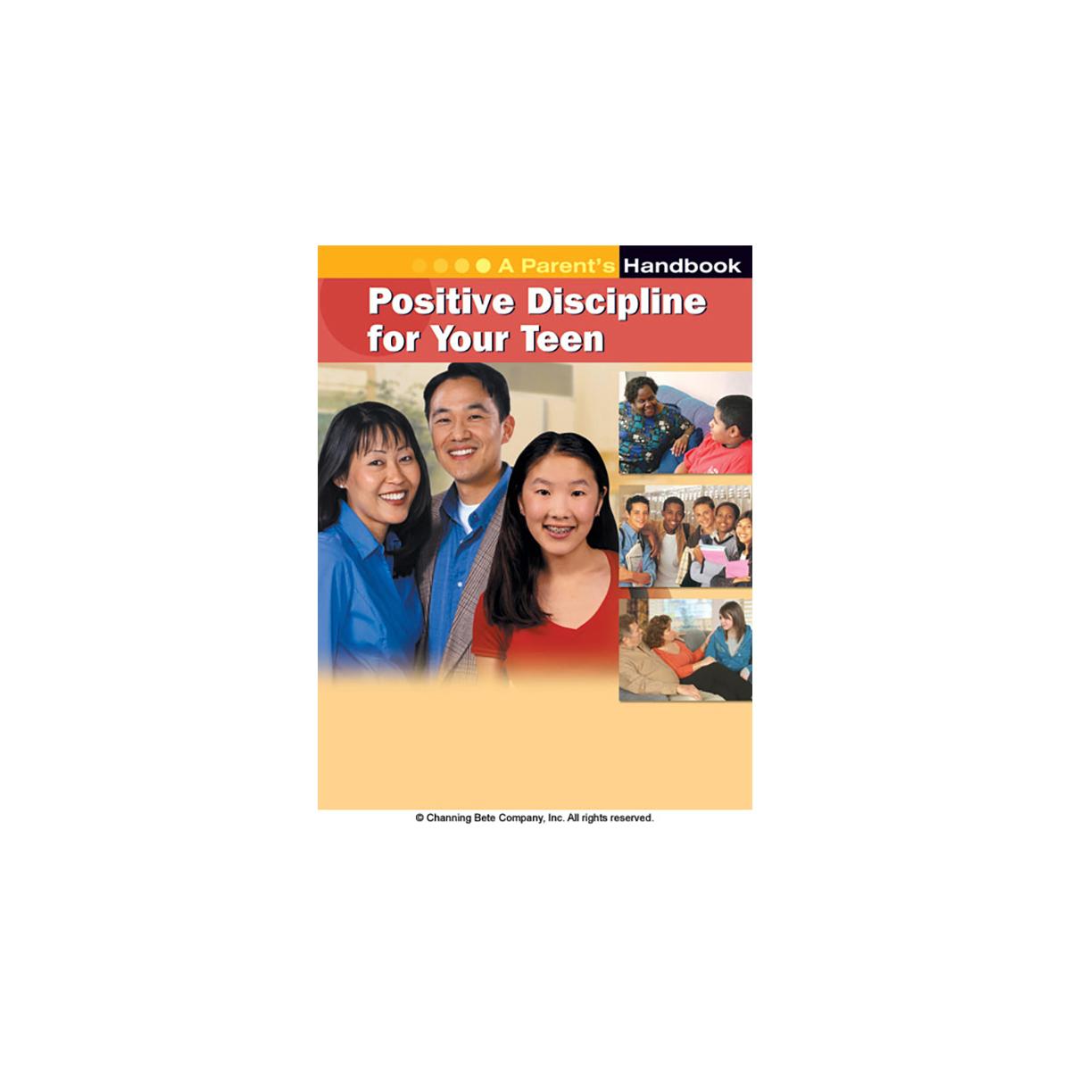Positive Discipline For Your Teen A Parent S Handbook