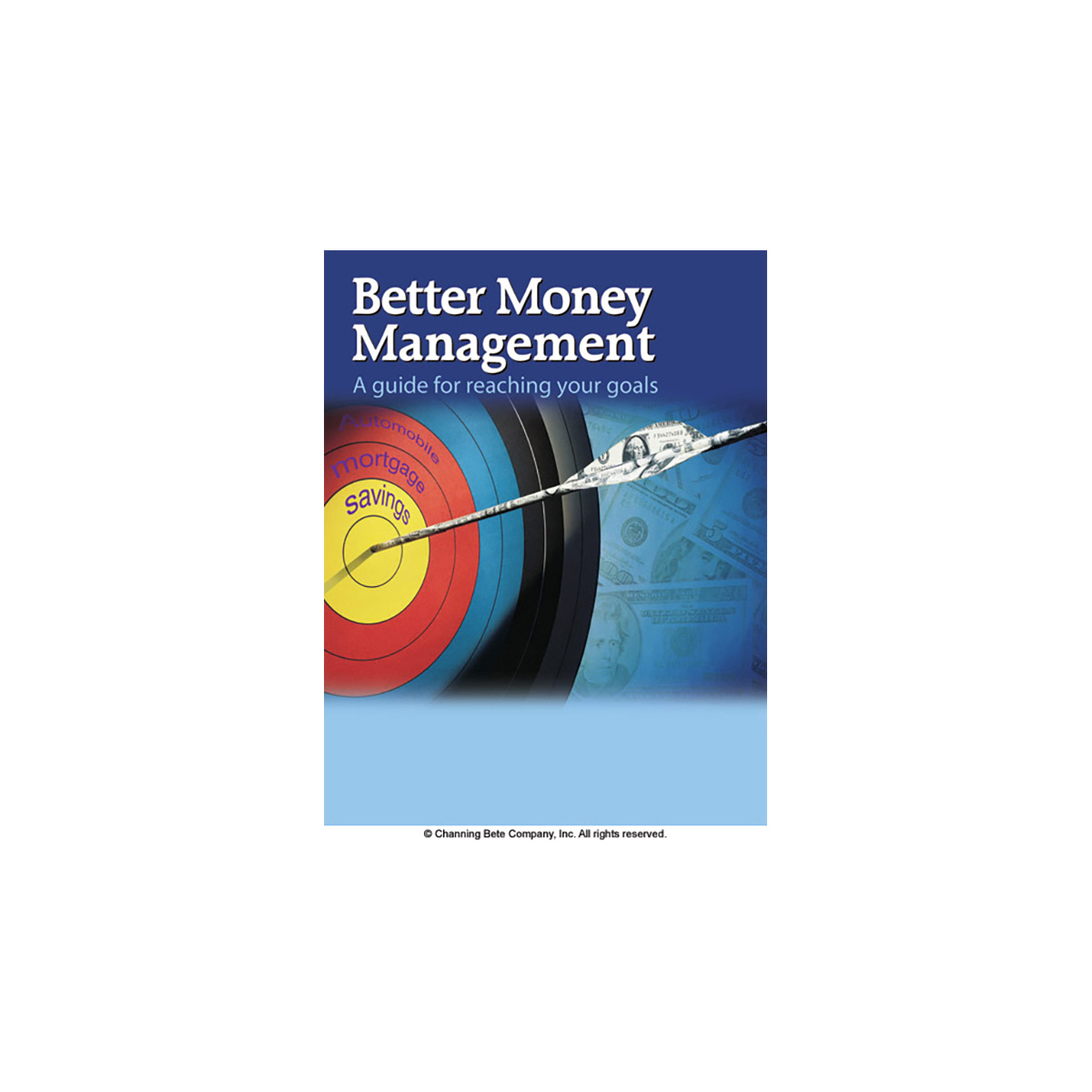 Better Money Management A Guide For Reaching Your Goals