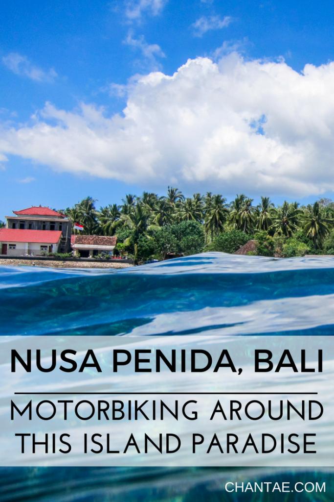 What's it like motorbiking around the beautiful island, Nusa Penida, off the coast of Bali?